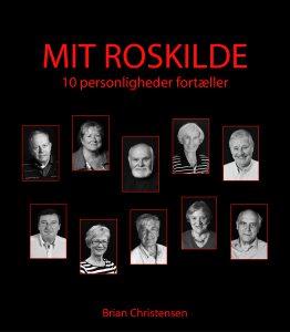 Mit Roskilde 10 personligheder fortæller